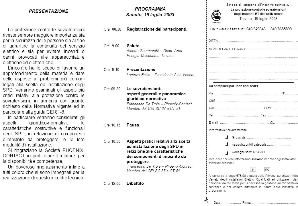 Sabato, 19 luglio 2003 – ore 8.30 Palazzo Giacomelli Sede di rappr.