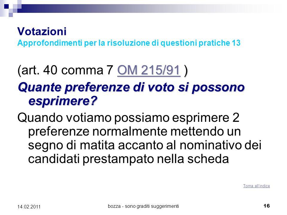 bozza - sono graditi suggerimenti16 14.02.2011 Votazioni Approfondimenti per la risoluzione di questioni pratiche 13 OM 215/91OM 215/91 ) (art. 40 com