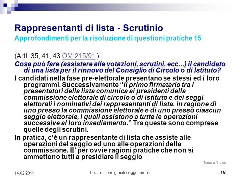 bozza - sono graditi suggerimenti18 14.02.2011 Rappresentanti di lista - Scrutinio Approfondimenti per la risoluzione di questioni pratiche 15 (Artt.