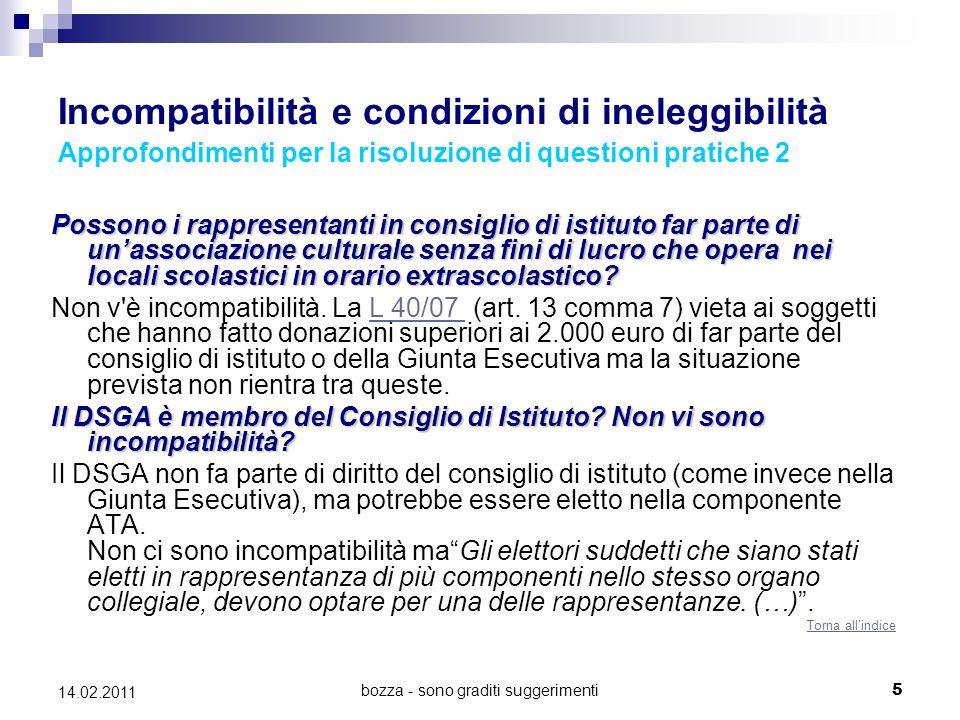 bozza - sono graditi suggerimenti5 14.02.2011 Incompatibilità e condizioni di ineleggibilità Approfondimenti per la risoluzione di questioni pratiche