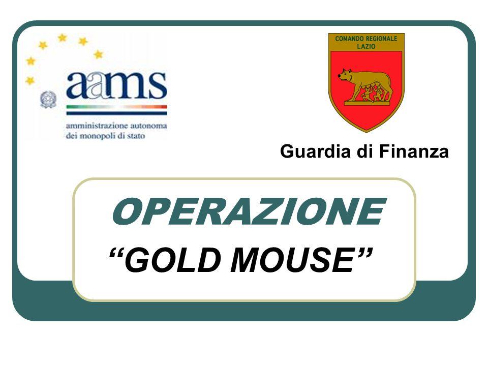 OPERAZIONE GOLD MOUSE Guardia di Finanza