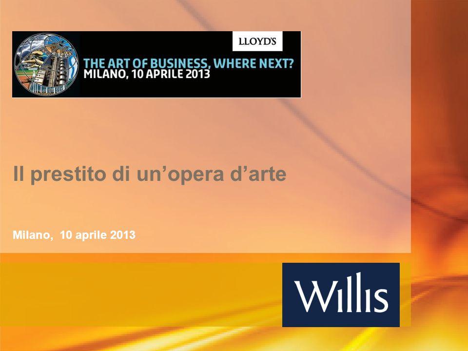Il prestito di unopera darte Milano, 10 aprile 2013