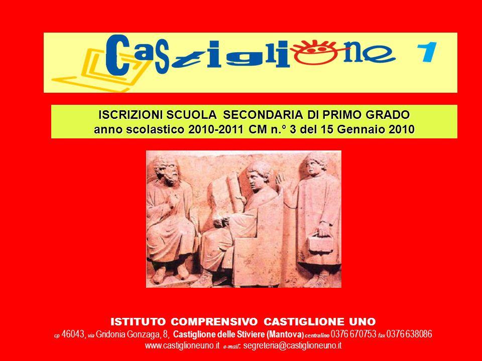 ISTITUTO COMPRENSIVO CASTIGLIONE UNO cp 46043, via Gridonia Gonzaga, 8, Castiglione delle Stiviere (Mantova ) centralino 0376 670753 fax 0376 638086 w