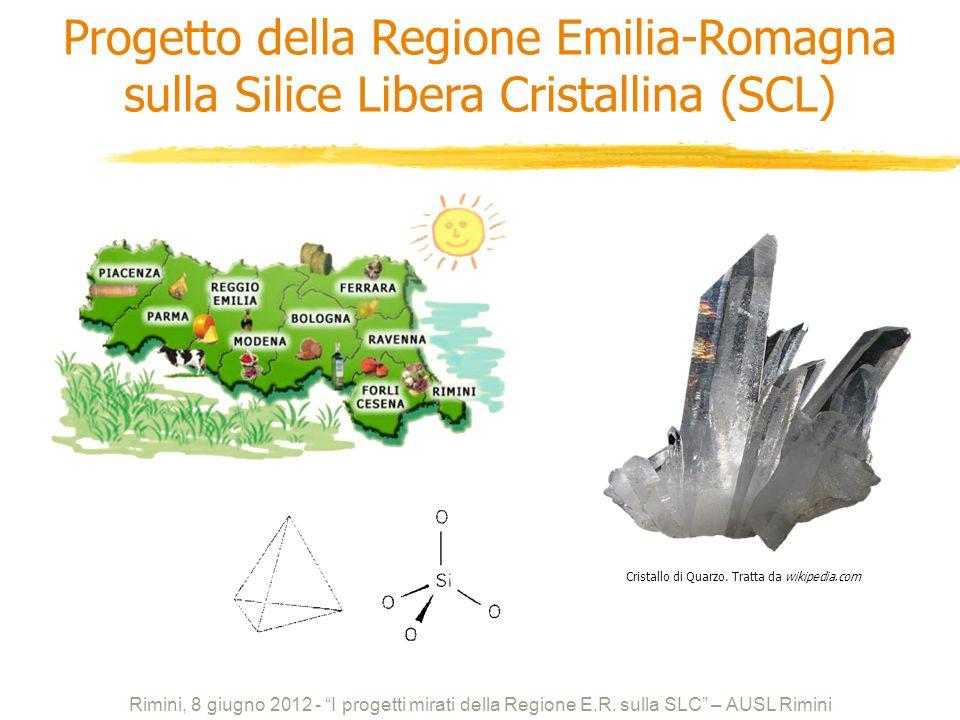 Cristallo di Quarzo. Tratta da wikipedia.com Progetto della Regione Emilia-Romagna sulla Silice Libera Cristallina (SCL) Rimini, 8 giugno 2012 - I pro