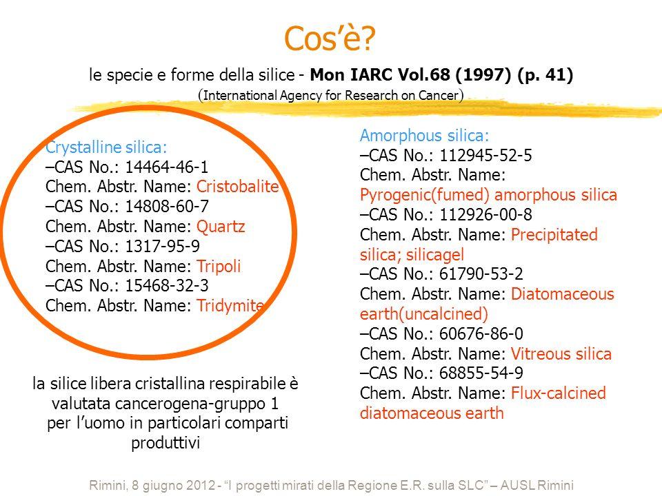 1)Quarzo 2) Cristobalite 3) Trimidite 4) Tripoli Polimorfia: cristallizzazione in forme diverse Silice è il nome dato ad un gruppo di minerali composti da silicio e ossigeno SiO 2 Rimini, 8 giugno 2012 - I progetti mirati della Regione E.R.