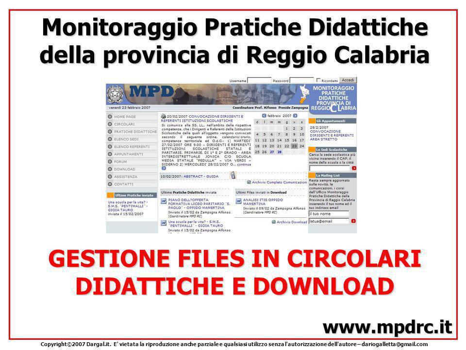www.mpdrc.it Monitoraggio Pratiche Didattiche della provincia di Reggio Calabria Copyright©2007 Dargal.it.