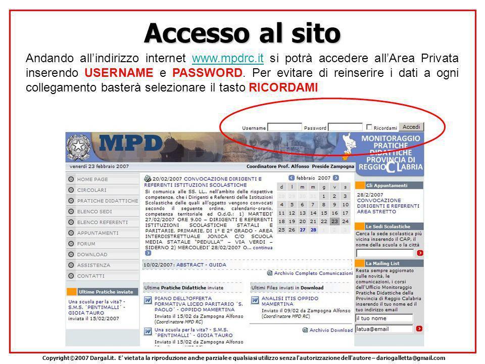 Accesso al sito Andando allindirizzo internet www.mpdrc.it si potrà accedere allArea Privata inserendo USERNAME e PASSWORD.