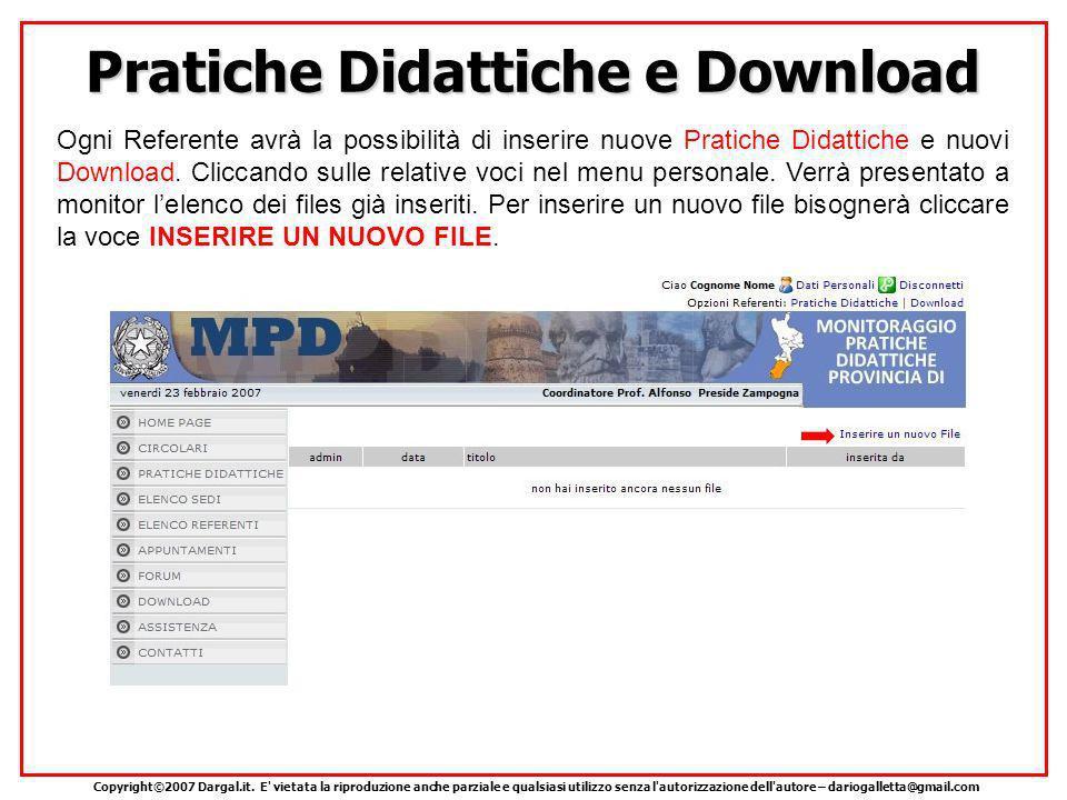 Pratiche Didattiche e Download Ogni Referente avrà la possibilità di inserire nuove Pratiche Didattiche e nuovi Download.