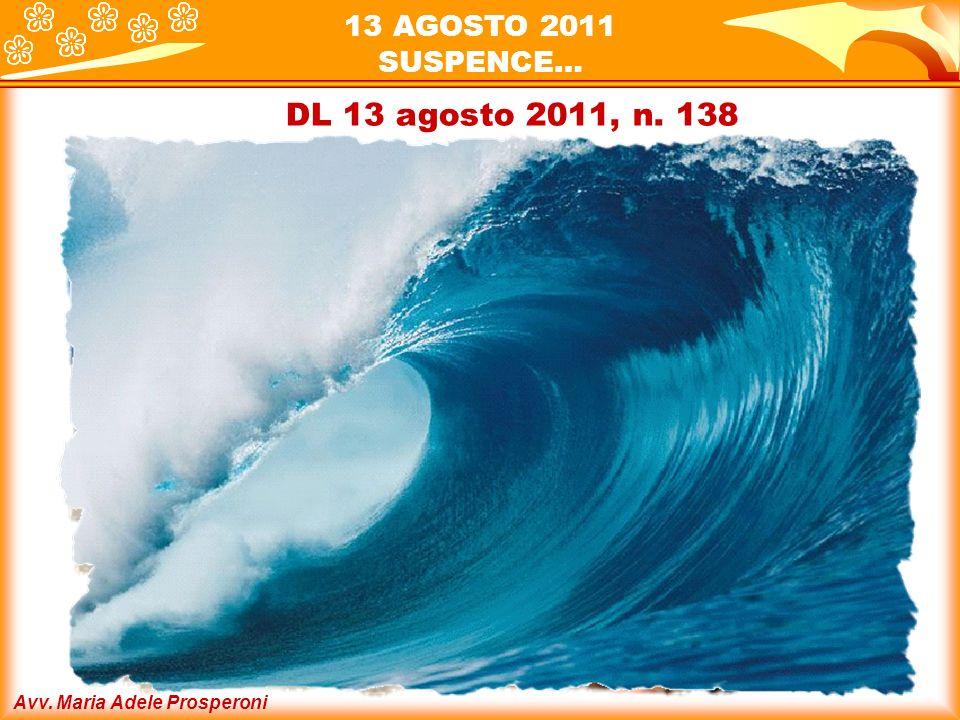 Avv. Maria Adele Prosperoni Il SALVATAGGIO … L. 14 settembre 2011, n. 148