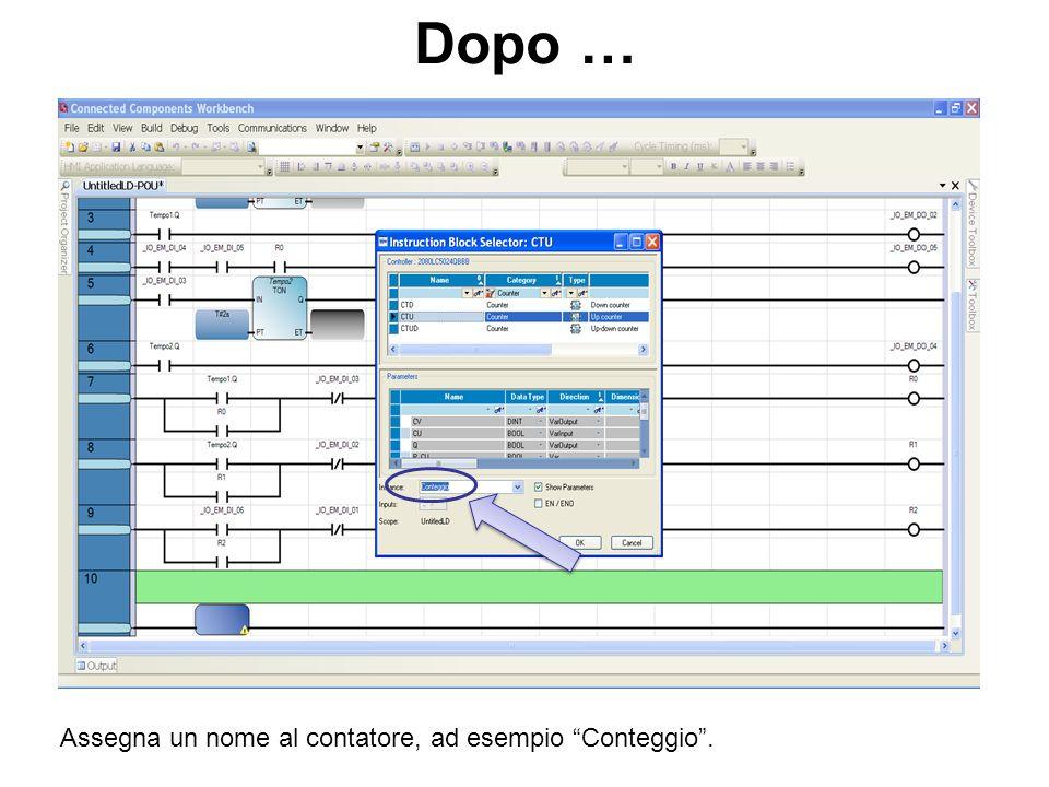 Dopo … Assegna un nome al contatore, ad esempio Conteggio.