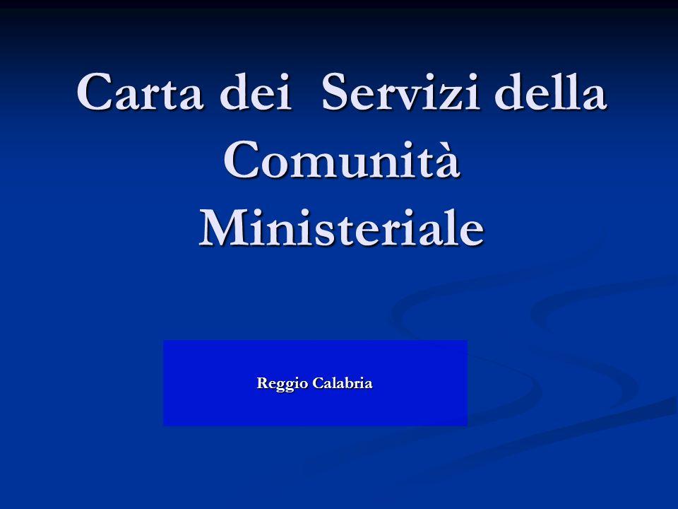 Carta dei Servizi della Comunità Ministeriale Reggio Calabria