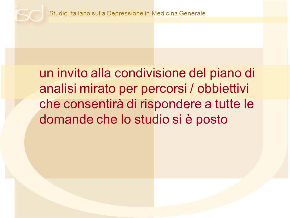 Studio Italiano sulla Depressione in Medicina Generale un invito alla condivisione del piano di analisi mirato per percorsi / obbiettivi che consentir