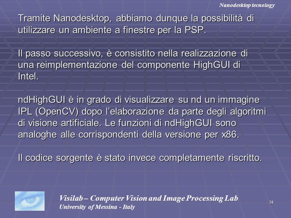 34 Tramite Nanodesktop, abbiamo dunque la possibilità di utilizzare un ambiente a finestre per la PSP. Il passo successivo, è consistito nella realizz