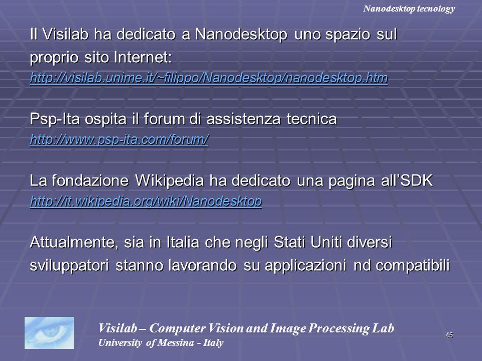 45 Il Visilab ha dedicato a Nanodesktop uno spazio sul proprio sito Internet: http://visilab.unime.it/~filippo/Nanodesktop/nanodesktop.htm Psp-Ita osp