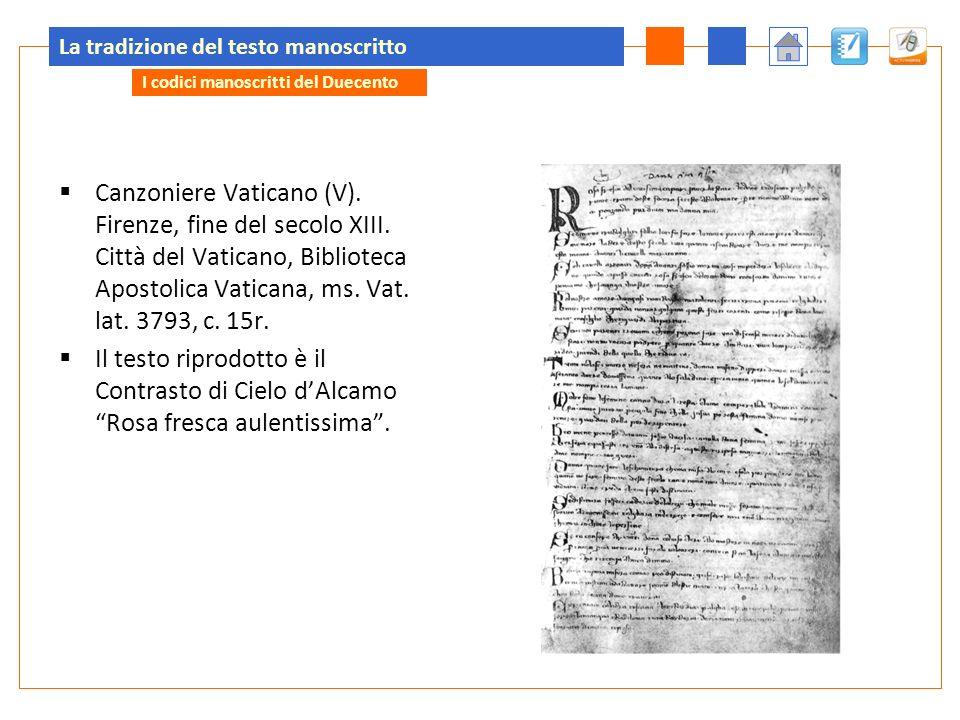La tradizione del testo manoscritto Canzoniere Vaticano (V).