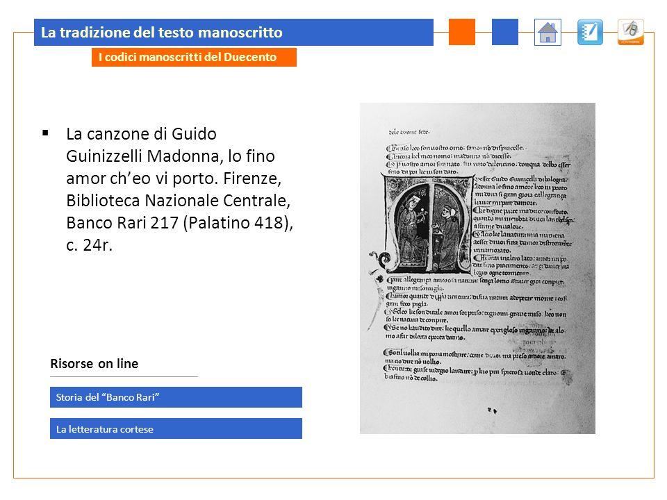 La tradizione del testo manoscritto La canzone di Guido Guinizzelli Madonna, lo fino amor cheo vi porto. Firenze, Biblioteca Nazionale Centrale, Banco