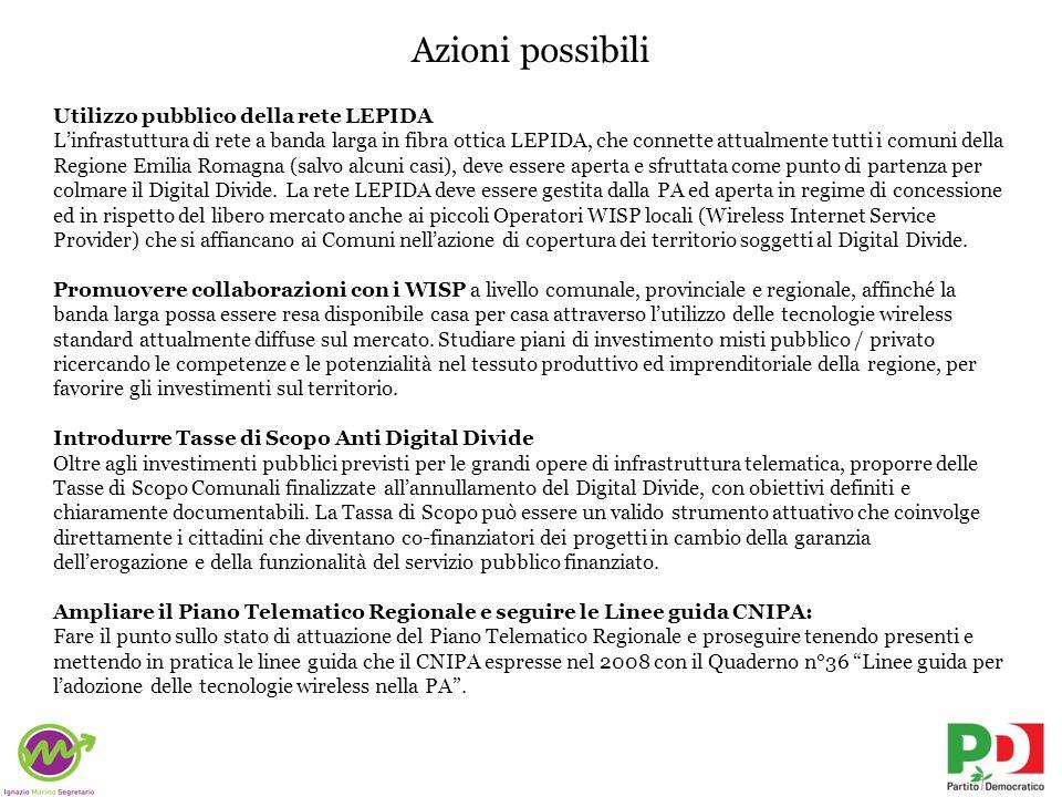 Azioni possibili Utilizzo pubblico della rete LEPIDA Linfrastuttura di rete a banda larga in fibra ottica LEPIDA, che connette attualmente tutti i com