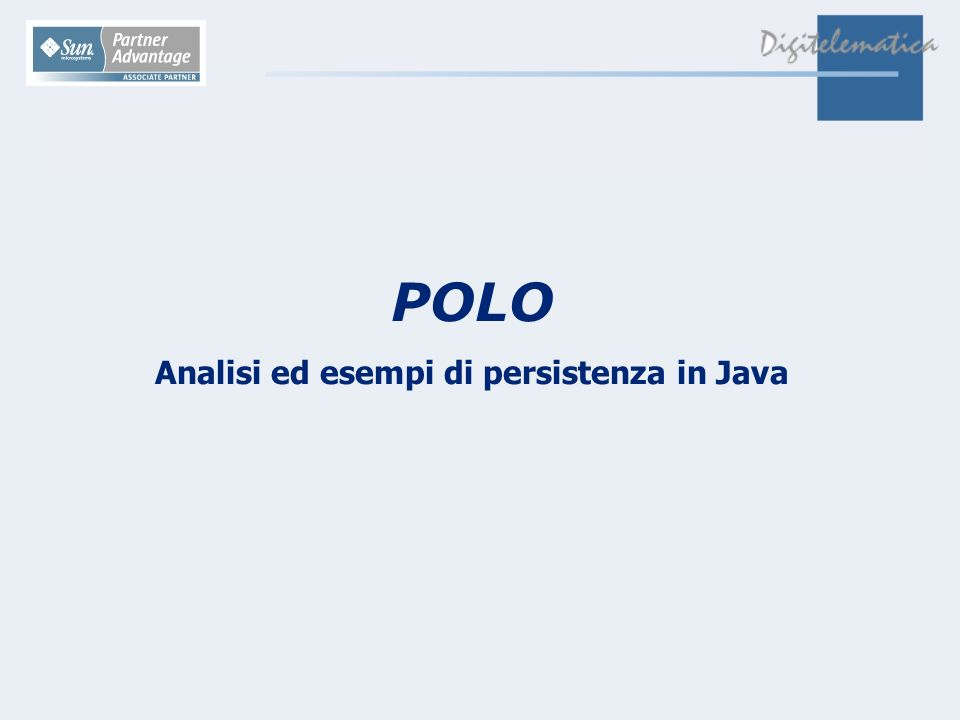 POLO Analisi ed esempi di persistenza in Java
