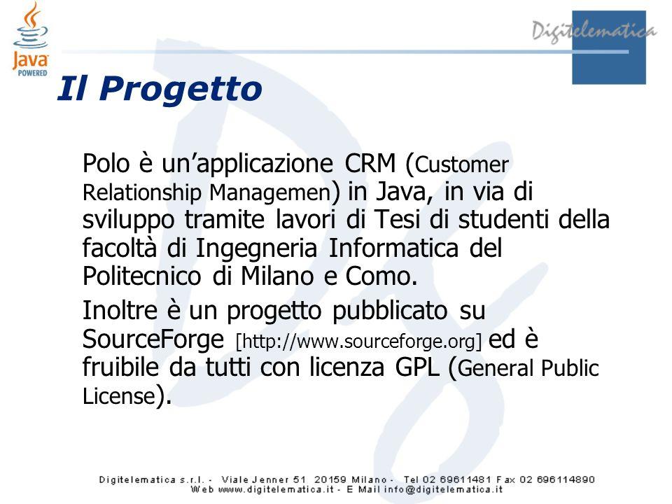 Il Progetto Polo è unapplicazione CRM ( Customer Relationship Managemen ) in Java, in via di sviluppo tramite lavori di Tesi di studenti della facoltà di Ingegneria Informatica del Politecnico di Milano e Como.