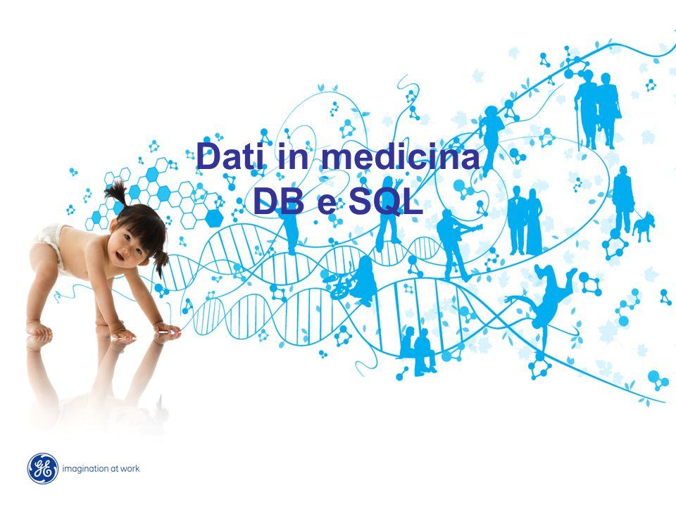 Dati in medicina DB e SQL