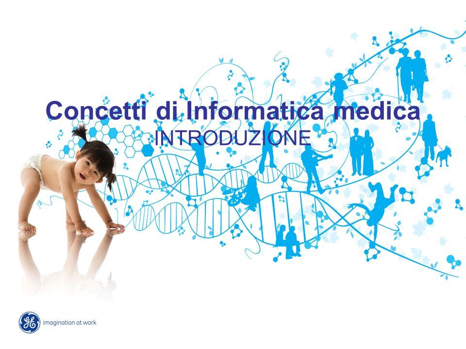 Concetti di Informatica medica INTRODUZIONE