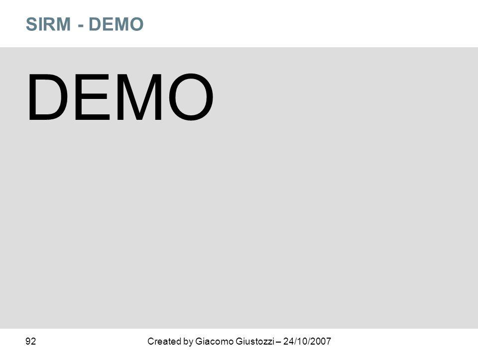92Created by Giacomo Giustozzi – 24/10/2007 SIRM - DEMO DEMO
