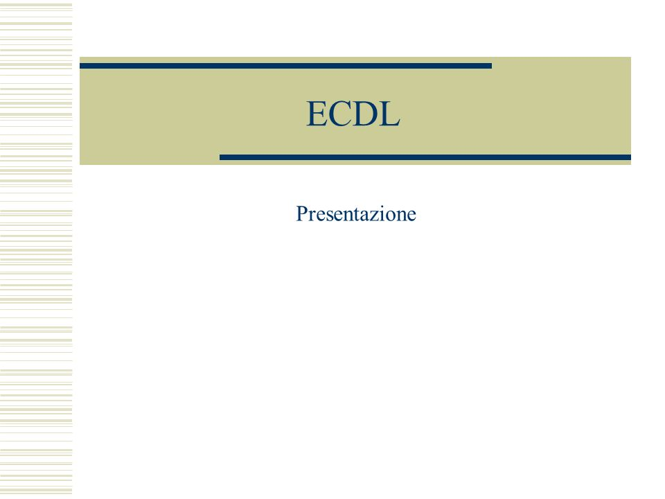 ECDL Presentazione