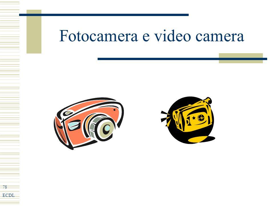 78 ECDL Fotocamera e video camera