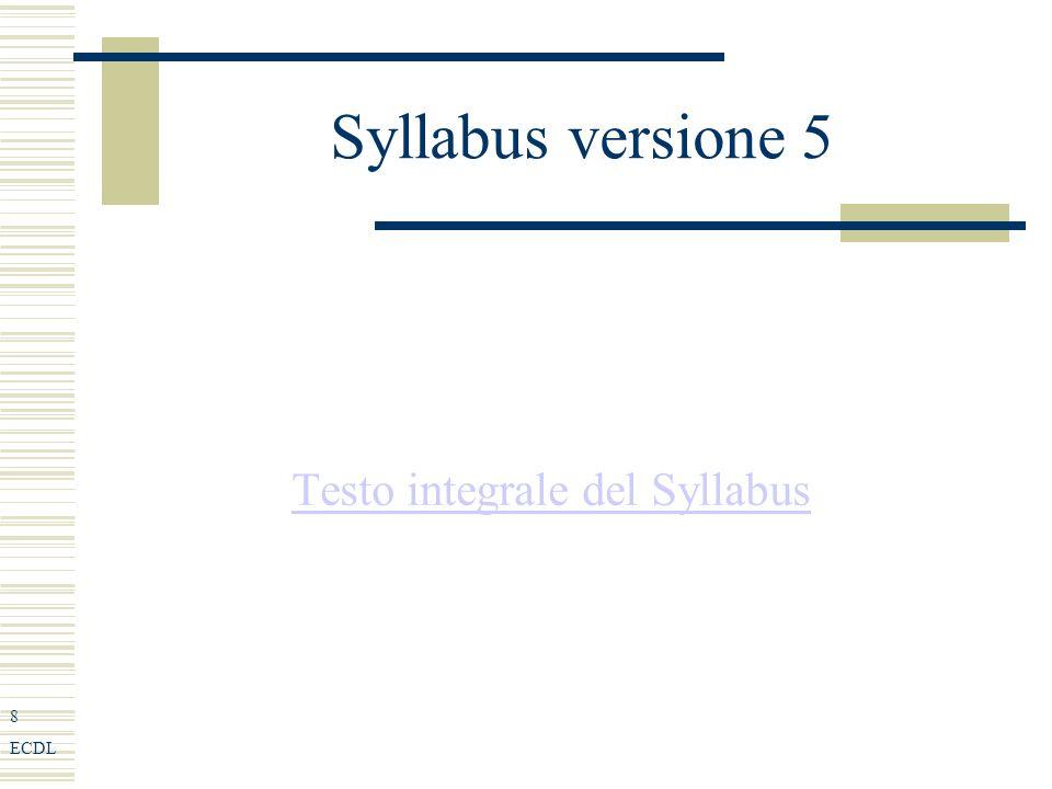 8 ECDL Syllabus versione 5 Testo integrale del Syllabus
