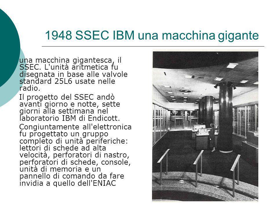 1948 SSEC IBM una macchina gigante una macchina gigantesca, il SSEC.
