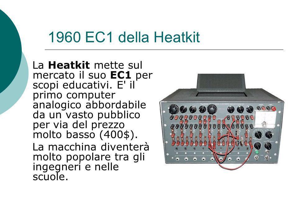 1960 EC1 della Heatkit La Heatkit mette sul mercato il suo EC1 per scopi educativi.