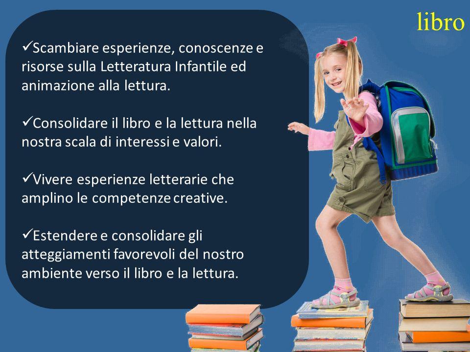 libro Scambiare esperienze, conoscenze e risorse sulla Letteratura Infantile ed animazione alla lettura.