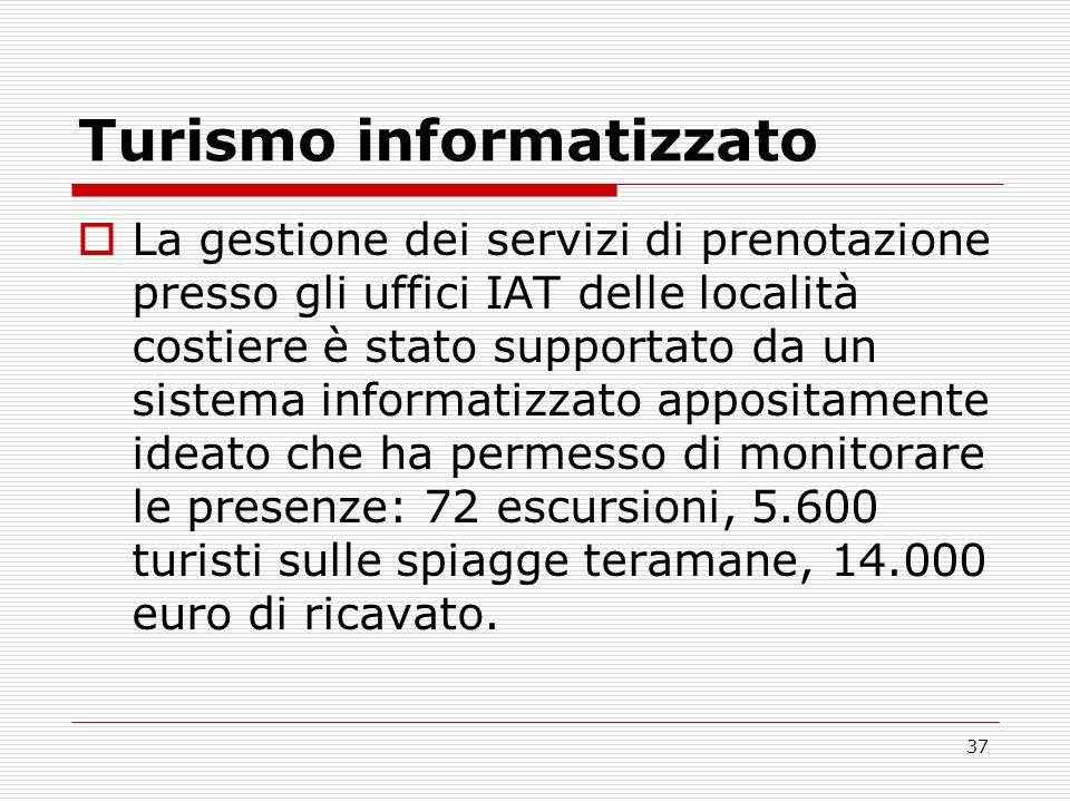 37 Turismo informatizzato La gestione dei servizi di prenotazione presso gli uffici IAT delle località costiere è stato supportato da un sistema infor