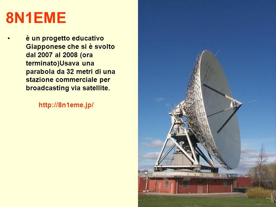 8N1EME è un progetto educativo Giapponese che si è svolto dal 2007 al 2008 (ora terminato)Usava una parabola da 32 metri di una stazione commerciale p