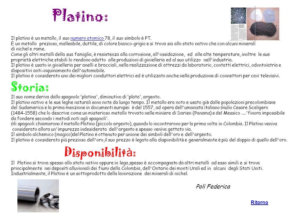 Platino: Il platino è un metallo, il suo numero atomico 78, il suo simbolo è PT.numero atomico È un metallo prezioso, malleabile, duttile, di colore b