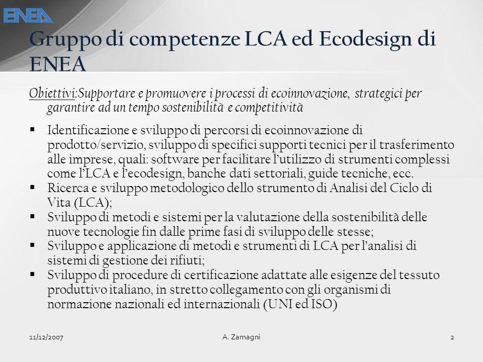 Obiettivi:Supportare e promuovere i processi di ecoinnovazione, strategici per garantire ad un tempo sostenibilità e competitività Identificazione e s