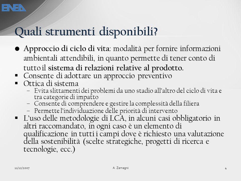 La metodologia LCA 11/12/2007 5 A.