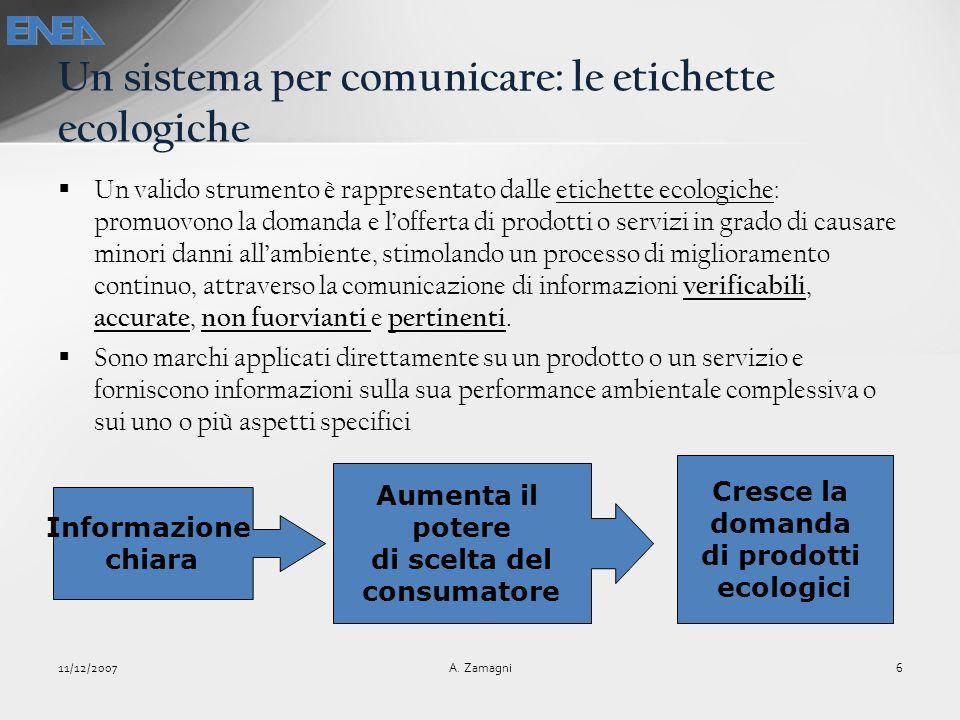 Un valido strumento è rappresentato dalle etichette ecologiche: promuovono la domanda e lofferta di prodotti o servizi in grado di causare minori dann