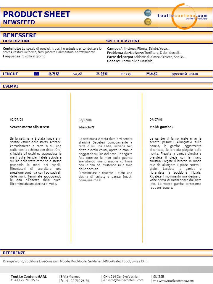   SUISSE   w : www.toutlecontenu.com   CH-1214 Genève Vernier   e : info@toutlecontenu.com   6 Via Monnet   f: +41 22 700 26 70 Tout Le Contenu SARL t