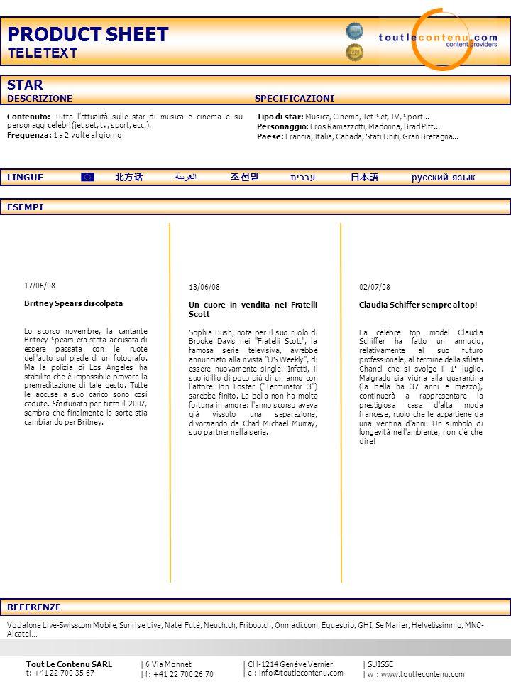 | SUISSE | w : www.toutlecontenu.com | CH-1214 Genève Vernier | e : info@toutlecontenu.com | 6 Via Monnet | f: +41 22 700 26 70 Tout Le Contenu SARL t: +41 22 700 35 67 Contenuto: La catena Cucina sindirizza agli amanti di cibo sano, presto preparato, gustoso e ad un prezzo ragionevole.