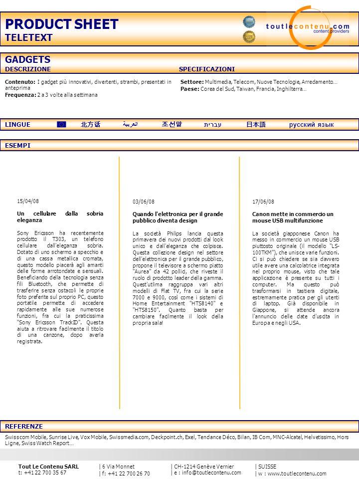 | SUISSE | w : www.toutlecontenu.com | CH-1214 Genève Vernier | e : info@toutlecontenu.com | 6 Via Monnet | f: +41 22 700 26 70 Tout Le Contenu SARL t: +41 22 700 35 67 Contenuto: Ultime notizie sui migliori videogiochi riguardanti le novità, le classifiche, gli eventi e le prove… Frequenza: 1 a 2 volte al giorno Tipo di Gioco: Avventura, Gioco di ruolo, Shoot, Sport, Strategia, Multiplayer… Console: GameCube, PlayStation, Xbox, PC… Editore: Activision, Atari, Electronic Arts, Nintendo, Ubisoft… Zona geografica: Asia, Stati Uniti, Europa… REFERENZE VIDEOGAME DESCRIZIONE SPECIFICAZIONI ESEMPI LINGUE العربية עברית русский язык PRODUCT SHEET TELETEXT Vodafone Live-Swisscom Mobile, Sunrise Live, Vox Mobile, Fooot, MNC-Alcatel… 10/07/08 Castlevania in salsa Street Fighter Konami ha rivelato i primi screenshot del prossimo gioco ispirato all universo cult di Castlevania .