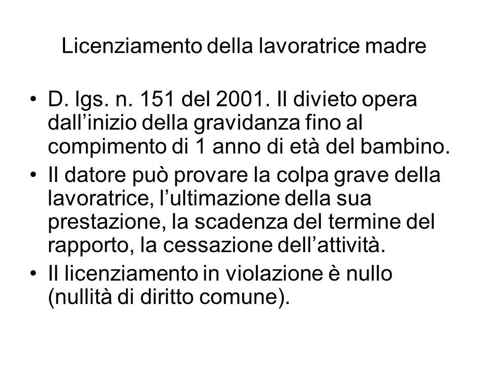 Licenziamento della lavoratrice madre D.lgs. n. 151 del 2001.