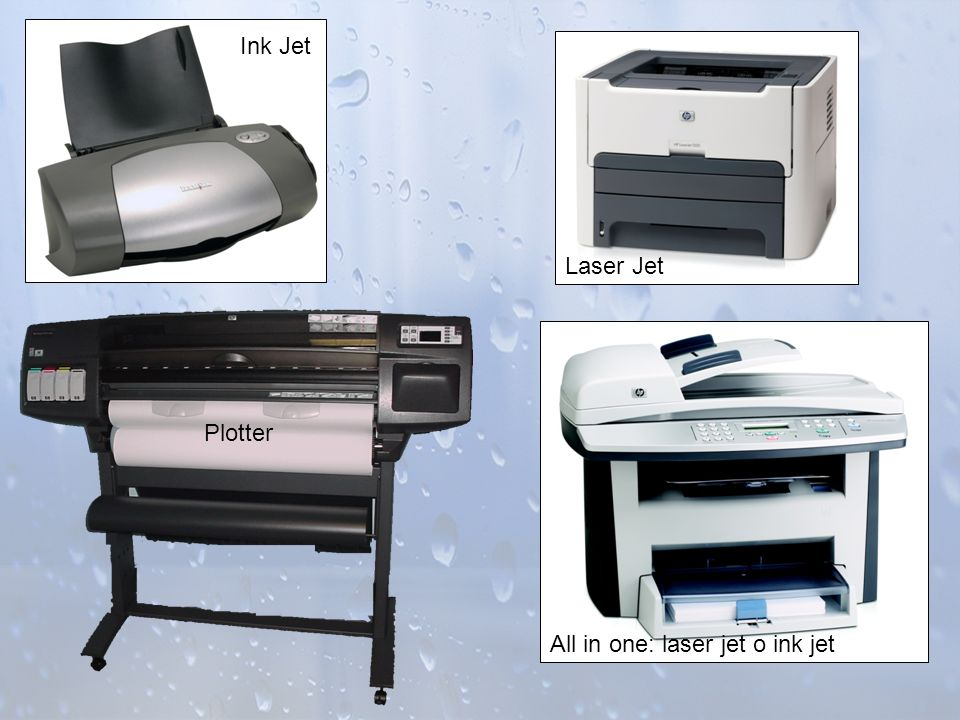 Ink Jet Laser Jet All in one: laser jet o ink jet Plotter