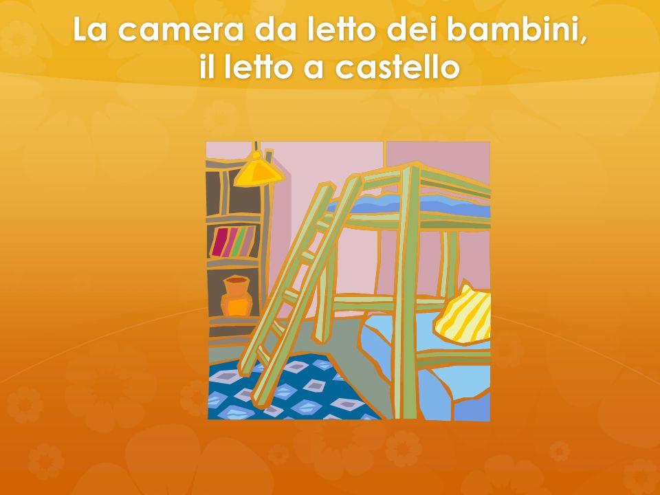 La camera da letto dei bambini, il letto a castello