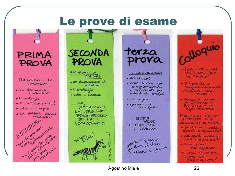 Agostino Miele Le prove di esame 22