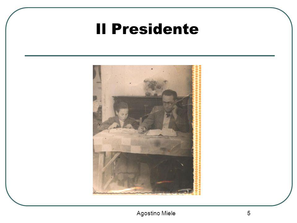 Agostino Miele Il Presidente 5