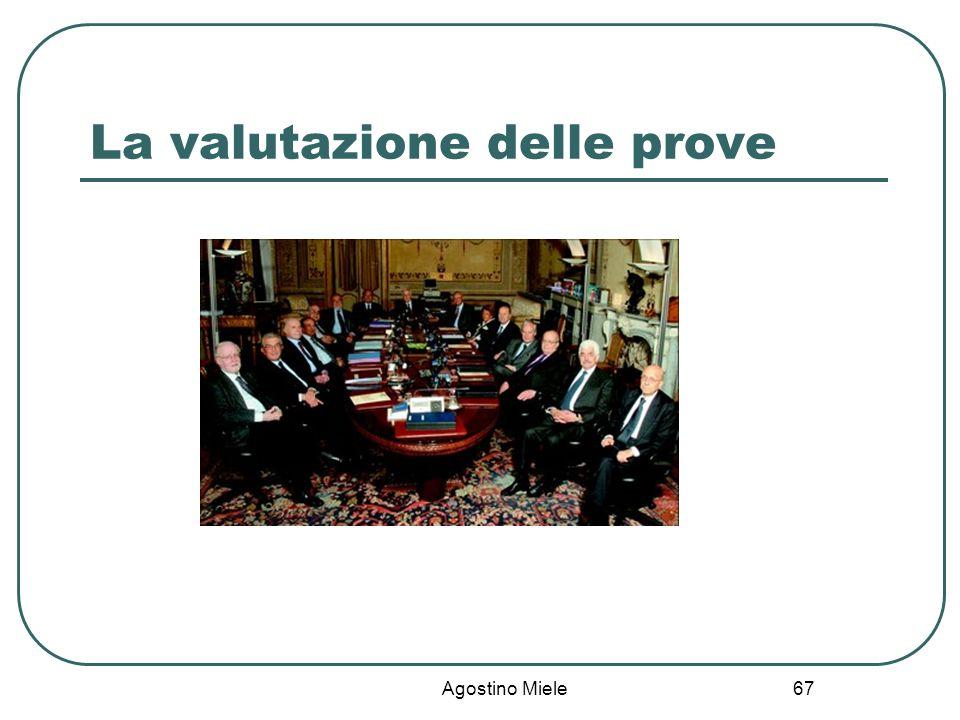 La valutazione delle prove Agostino Miele 67