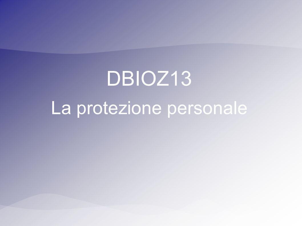 DBIOZ13 La protezione personale