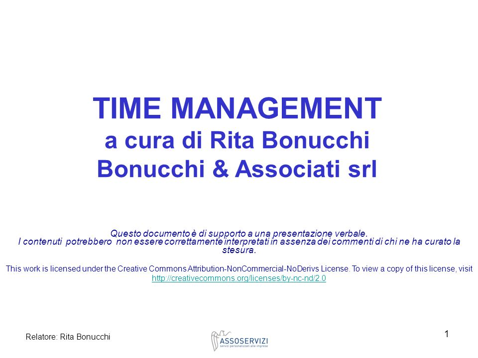 Relatore: Rita Bonucchi 42 Software specifici Sidekick Organizer Schedule Outlook Myproject Planview CQproject MS Project Lotus Notes