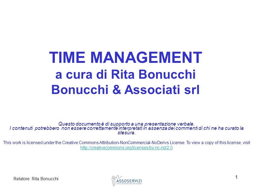 Relatore: Rita Bonucchi 1 Questo documento è di supporto a una presentazione verbale. I contenuti potrebbero non essere correttamente interpretati in